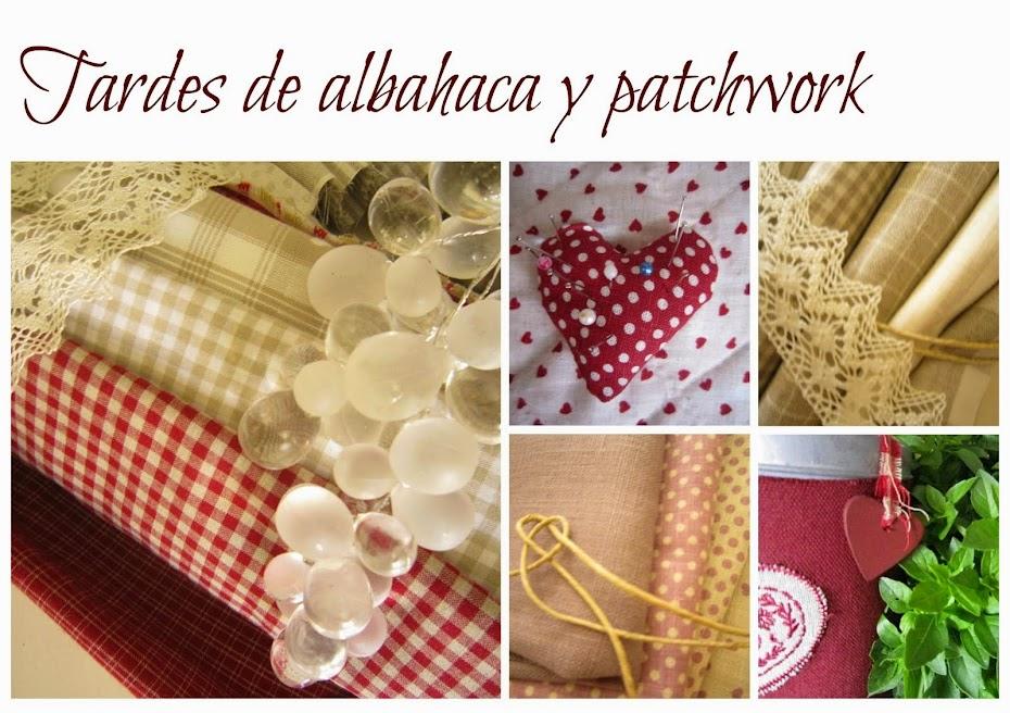 Tardes de albahaca y patchwork