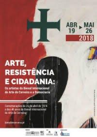 ARTE, RESISTÊNCIA E CIDADANIA | OS ARTISTAS DA BIENAL  INTERNACIONAL DE CERVEIRA E A DEMOCRACIA
