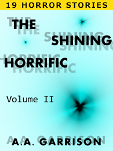 The Shining Horrific: Volume II