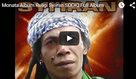 Monata Album Religi Syiiran SODIQ (Qasidah Nonstop )