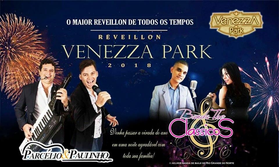 REVEILLON É NO VENEZZA PARK