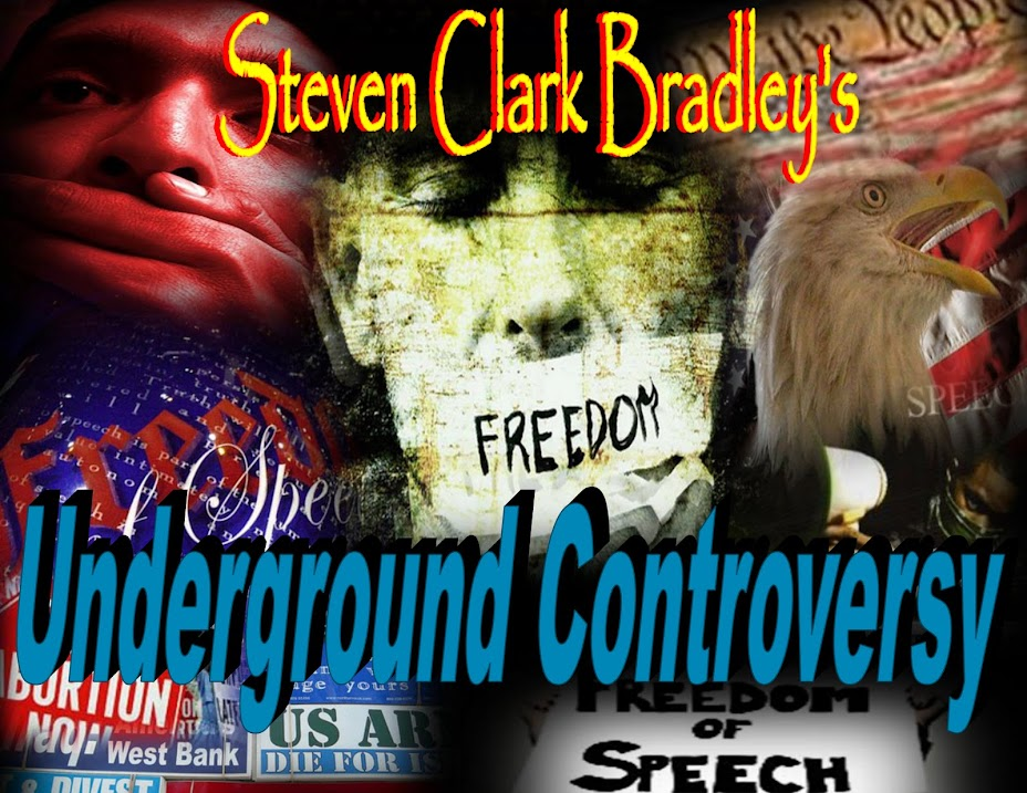 Steven Clark Bradley -  Underground Controversy