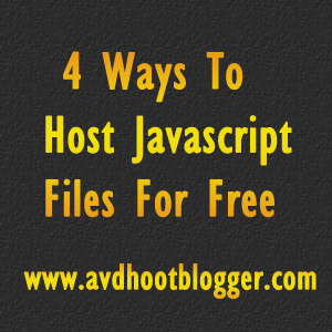 4 Ways To Host Javascript To Work With Blogger Widget