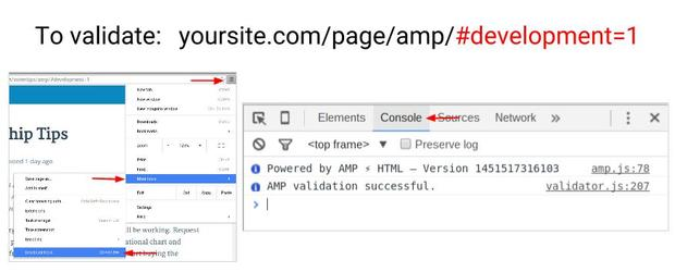 Use Chrome Developer Tools to validate your Accelerated Mobile Page format.