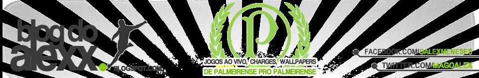 BLOG DO ALEXX   - Jogos, Palmeiras e mais!