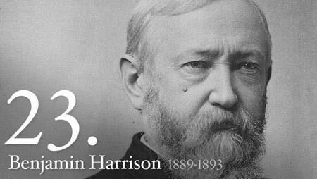 BENJAMIN HARRISON 1889-1893