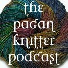 The Pagan Knitter Podcast