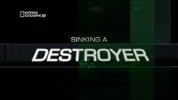 Đánh Chìm Tàu Khu Trục - Sinking A Destroyer
