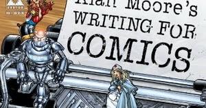 alan moore writing comics essay