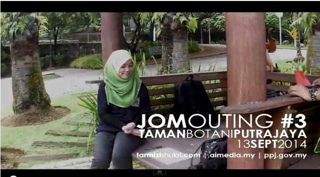 Video Jom Outing 3 Di Taman Botani Putrajaya