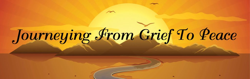 Journeying From Grief To Peace