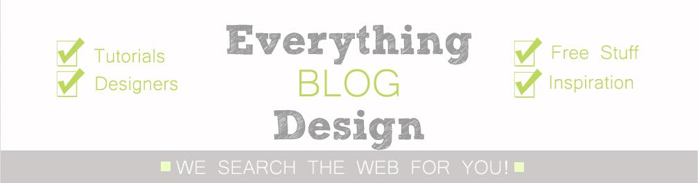 Everything Blog Design