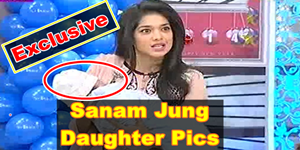 Sanam Jung Daughter Pics - Sanam Jung Blessed with a Baby Girl