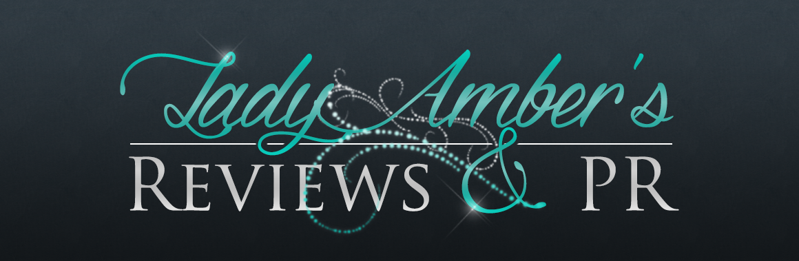 Lady Amber Reviews and PR