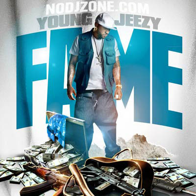 Young_Jeezy-Fame-(Bootleg)-2011