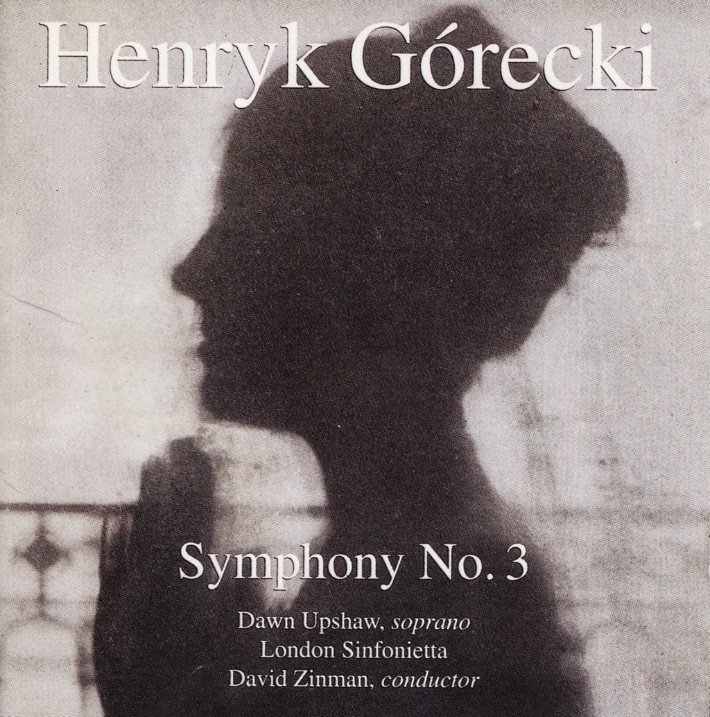 Henryk Mikolaj Górecki - Symphony No. 3, Op. 36