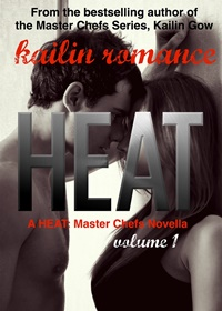 HEAT - Master Chefs - Heat Series (Kailin Gow)