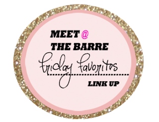 http://meetat-thebarre.com/2015/08/28/friday-favorites-the-last-one-in-august/