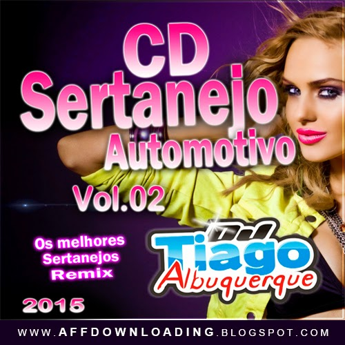 CD Sertanejo Automotivo – Vol. 02 – 2015