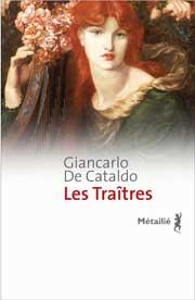 Roman historique italien « Les traîtres » de Giancarlo De Cataldo