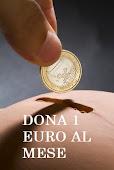 DONA 1 EURO AL MESE, CLICCA SULL'IMMAGINE E CAPIRAI COME AIUTARCI