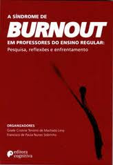 A Síndrome de Burnout em Professores do Ensino Fundamental