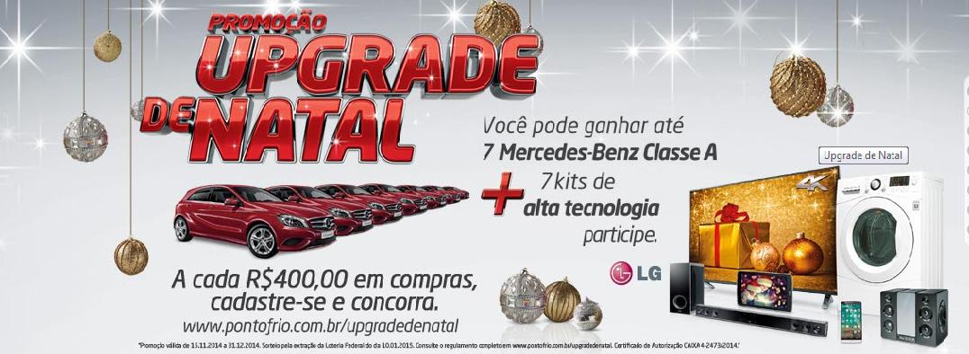 """Promoção - """"UPGRADE DE NATAL PONTOFRIO"""""""