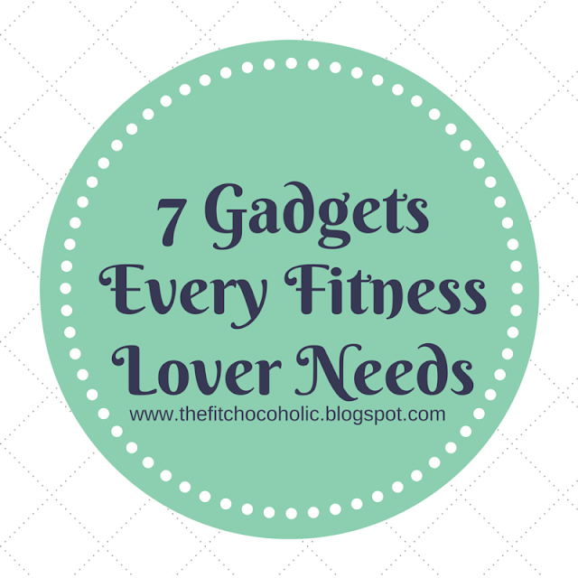 7 Gadgets Every Fitness Lover Needs