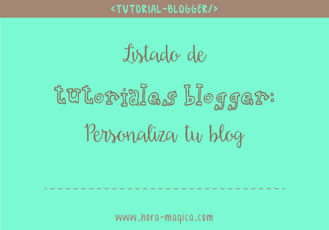 lista-tutoriales-blogger-personaliza-blog