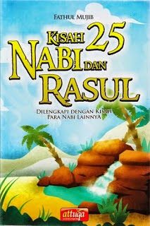 kisah nyata para nabi dalam alquran dan sunnah hadits shahih israiliyat israiliatgemailmu jogja yogyakarta grosir murah kiri keseluruh indonesia