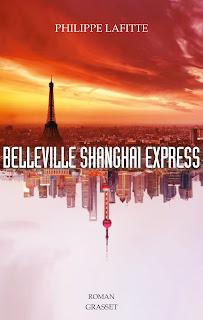Belleville Shanghai Express Philippe Lafitte