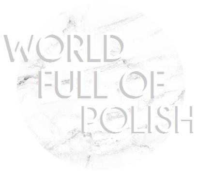 World Full of Polish