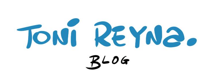 Toni REYNA blog