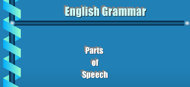 Parts Of Speech - Cümlenin Öğeleri
