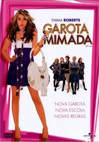 Filme Garota Mimada Dublado AVI DVDRip