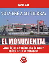 VOLVERÉ A MI TIERRA: EL MONUMENTAL