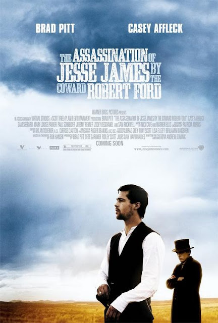 The Assassination of Jesse James by the Coward Robert Ford, Directed by Andrew Dominik, Starring Brad Pitt and Casey Affleck