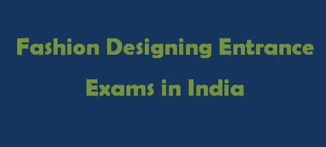 Fashion Designing Entrance Exams 2014