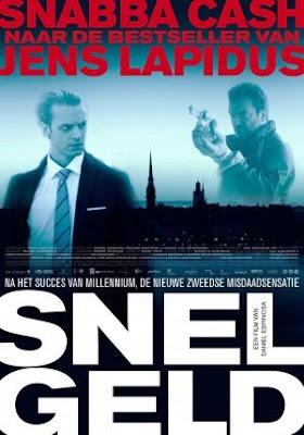 Dinero fácil (Snabba Cash)(2011)