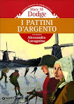 I Pattini d'argento by Mary M. Dodge