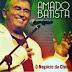 Amado Batista - CD o Negócio da China - 2014 - Lançamento