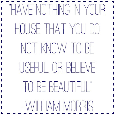 Have nothing in your house that you do not know to be useful, or believe to be beautiful. - William Morris | Candy Hearts and Paper Flowers