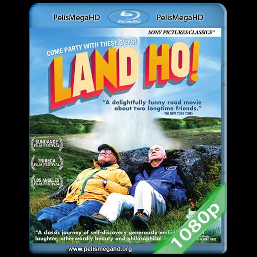 LAND HO! (2014) FULL 1080P HD MKV ESPAÑOL LATINO