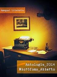 Antología Micrófono Abierto 2014. Anaquel Literario