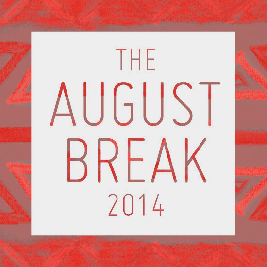 AugustBreak2014