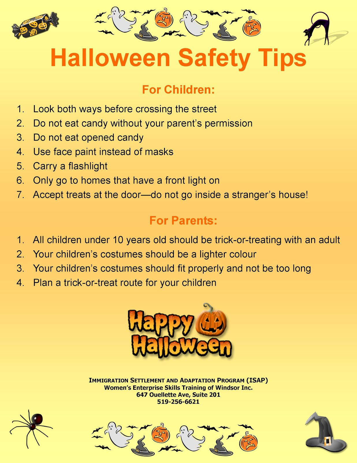 you will find that a lot of teenagers and children may experience sickness injuries and even die as a failure of ensuring safety on halloween