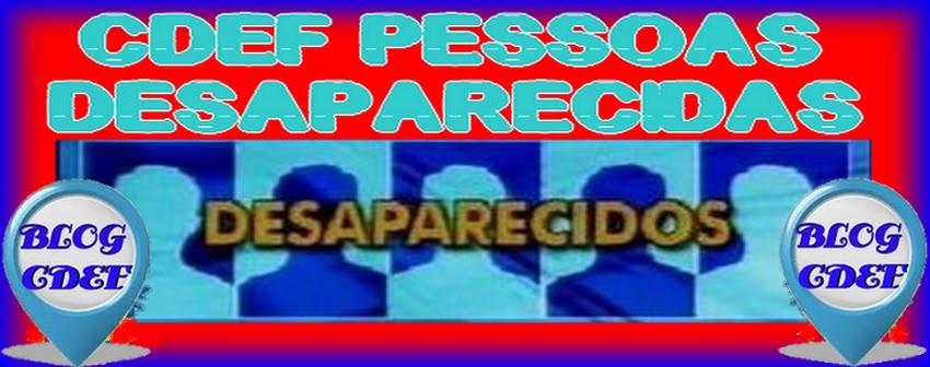 CDEF PESSOAS DESAPARECIDAS