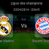 Pronostic Real Madrid - Bayern Munich : Ligue des champions