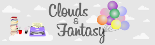 Clouds and Fantasy