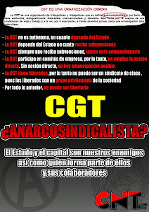 Que no te engañen Comisiones Generales de Traidores= CGT Commissioner General of Traitors CGT